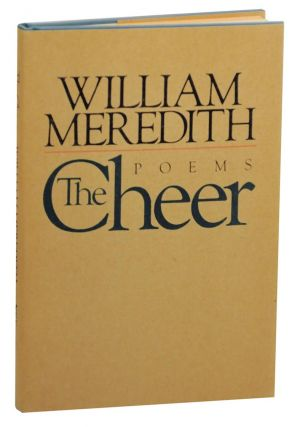 The Cheer. William MEREDITH