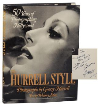 Hurrell Style: 50 Years of Photographing Hollywood. George HURRELL, Whitney Stine