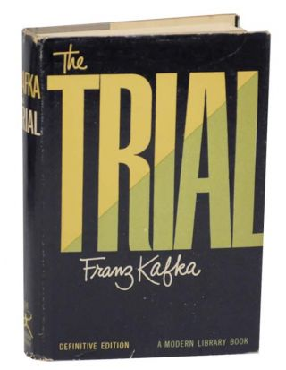 The Trial. Franz KAFKA