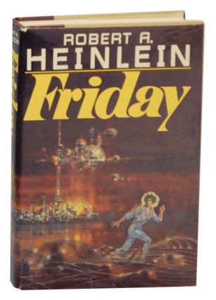 Friday. Robert HEINLEIN