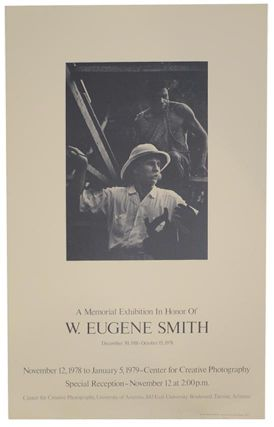 A Memorial Exhibition in Honor of W. Eugene Smith. W. Eugene SMITH