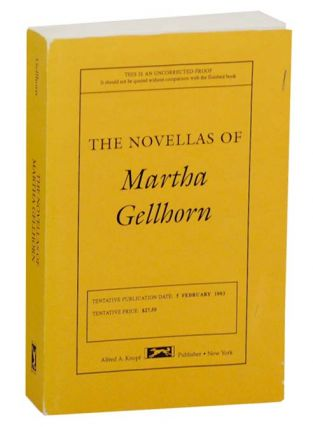 The Novellas of Martha Gellhorn. Martha GELLHORN