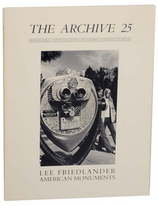 The Archive 25: Lee Friedlander American Monuments. Lee FRIEDLANDER