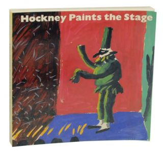 Hockney Paints the Stage. Martin FRIEDMAN, David Hockney
