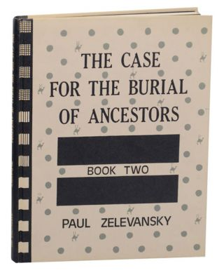 Case For The Burial of Ancestors Book Two Genealogy. Paul ZELEVANSKY