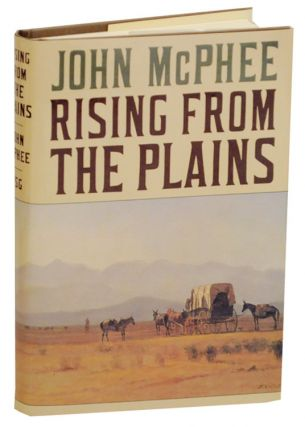 Rising From The Plains. John McPHEE