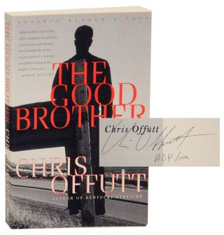 The Good Brother (Signed First Edition). Chris OFFUTT