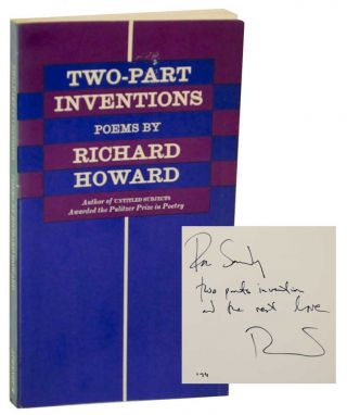 Two-Part Inventions (Signed First Edition). Richard HOWARD