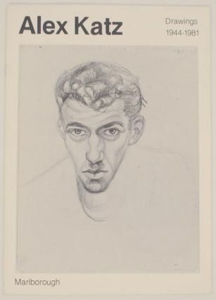 Alex Katz: Drawings 1944-1981. Alex KATZ, Sanford Schwartz