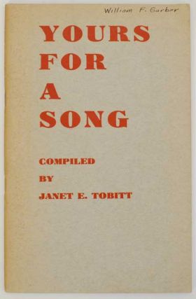Yours For A Song. Janet E. TOBITT