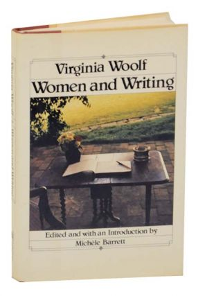 Virginia Woolf: Women and Writing. Michele BARRETT, Virginia Woolf