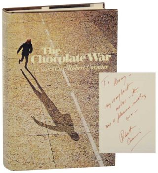 The Chocolate War (Signed First Edition). Robert CORMIER