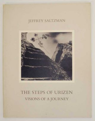 The Steps of Urizen: Visions of a Journey. Jeffrey SALTZMAN