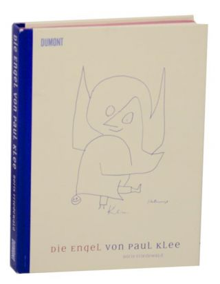 Die Engel von Paul Klee. Boris FRIEDWALD, Paul Klee