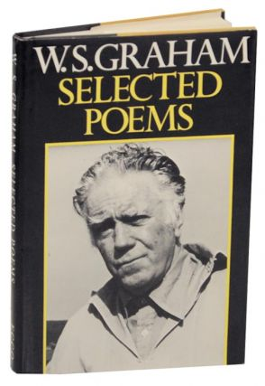 Selected Poems. W. S. GRAHAM