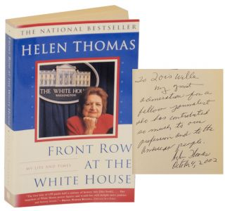 Front Row at the White House: My Life and Times (Signed). Helen THOMAS