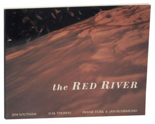 The Red River. Jem SOUTHAM, Frank Turk, D. M. Thomas, Jan Ruhmund