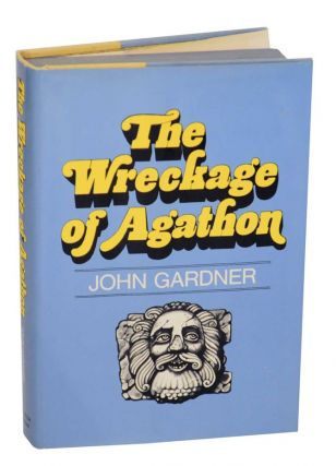 The Wreckage of Agathon. John GARDNER