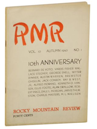Rocky Mountain Review Volume 10, Number 1, Autumn 1945. Ray B. WEST, Jr, George Snell, Bernard De...