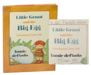 Little Grunt and the Big Egg: A Prehistoric Fairy Tale (Signed First Edition). Tomie DE PAOLA