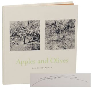 Apples and Olives (Signed First Edition). Lee FRIEDLANDER