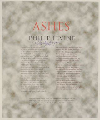 Ashes (Signed Broadside). Philip LEVINE