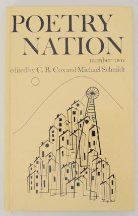 Poetry Nation Number Two. C. B. COX, Michael Schmidt, Kingsley Amis Jonathan Galassi, Roy Fuller,...