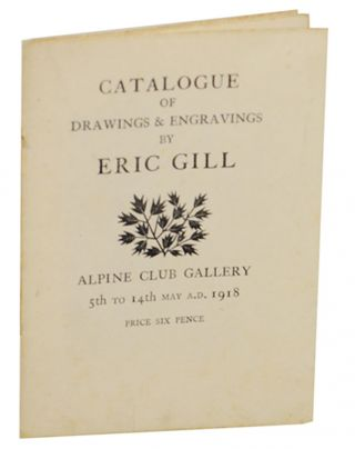 Catalogue of Drawings & Engravings By Eric Gill. Eric GILL