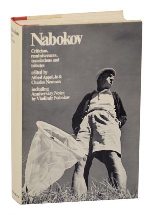 Nabokov: Criticism, reminiscences, translations and tributes. Alfred APPEL, Jr., Charles Newman