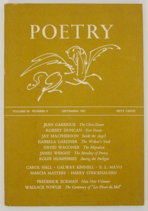 Poetry Magazine, Volume 90, Number 6, September 1957. Henry RAGO, Robert Duncan Jean Garrigue,...