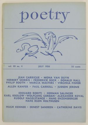 Poetry Vol No. 4 July 1956. Henry RAGO