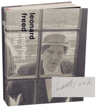 Another Life (Signed First Edition). Leonard FREED, Marcel Vleugels