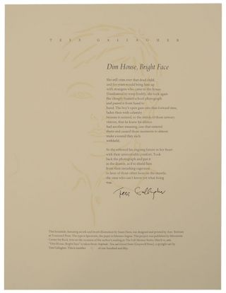 Dim House, Bright Face (Signed Broadside First Edition). Tess GALLAGHER