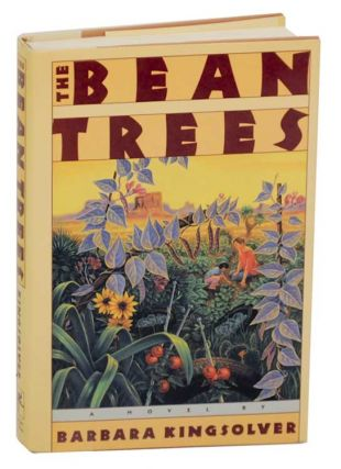 The Bean Trees. Barbara KINGSOLVER